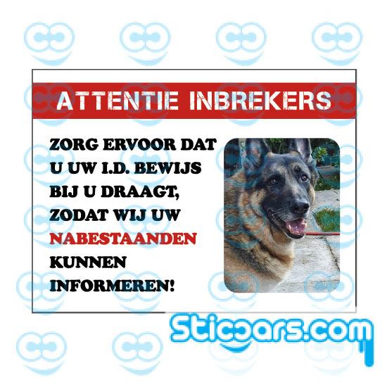 4432- attentie inbrekers met foto eigen huisdier