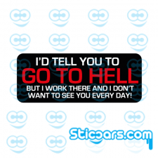 4331 go to hell 15x6 cm