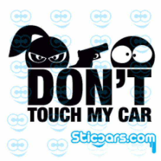 1780 Don't Touch My Car