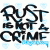 0487 Rust is not a Crime