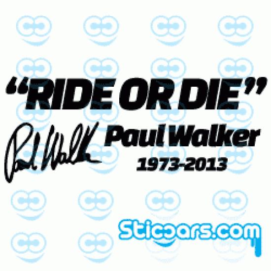 1048 ride or die Paul Walker